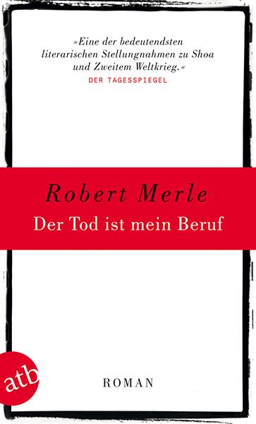 """Cover des Buches """"Der Tod ist mein Beruf"""" von Robert Merle"""